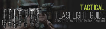 Tactical Flashlight Guide: 5 Tips for Picking out the Best Tactical Flashlight