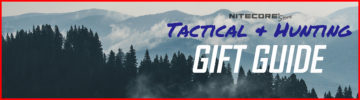 Holiday Gift Guide 2018: NITECORE Tactical & Hunting Favorites