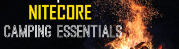 Go Camping with NITECORE Essentials for Outdoors