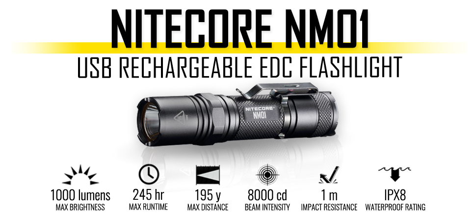 NITECORE NM01 1000 lumen USB rechargeable EDC flashlight