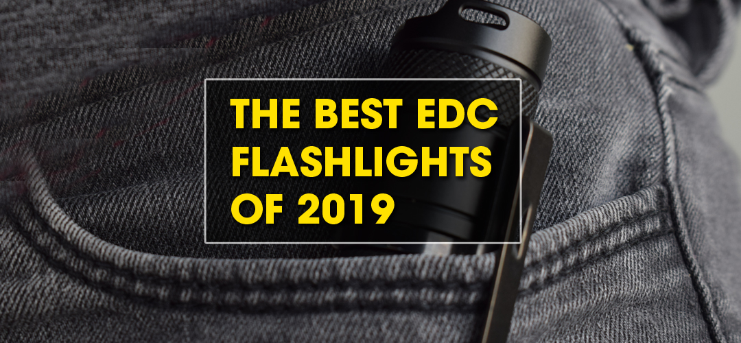 best edc flashlights 2019