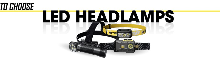 How to Choose a Headlamp - LED Headlamp Buying Guide